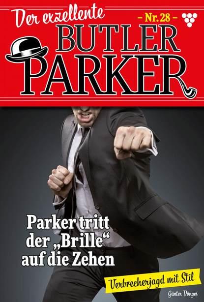 Der exzellente Butler Parker 28 – Kriminalroman