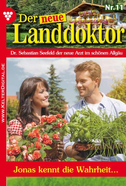 Фото - Tessa Hofreiter Der neue Landdoktor 11 – Arztroman tessa hofreiter der neue landdoktor 72 – arztroman