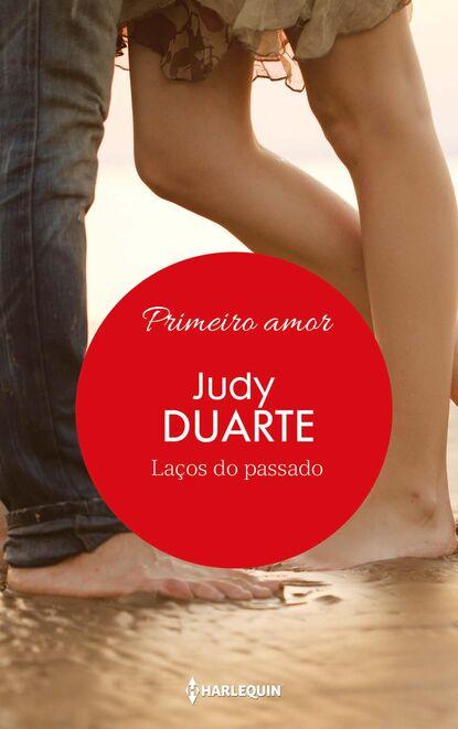 Judy Duarte Laços do passado недорого