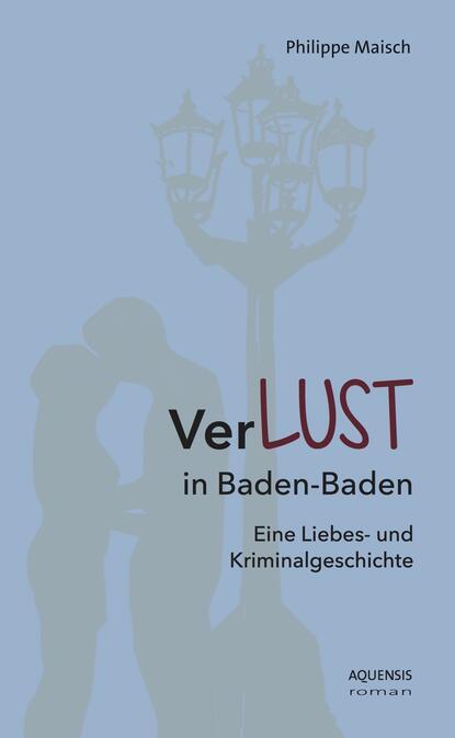 Philippe Maisch VerLUST in Baden-Baden кеды baden baden ba993awagzl0