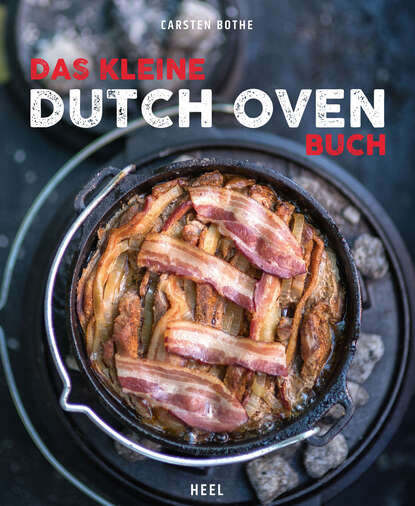 Фото - Carsten Bothe Das kleine Dutch-Oven-Buch olaf kanter das kleine buch vom meer inseln