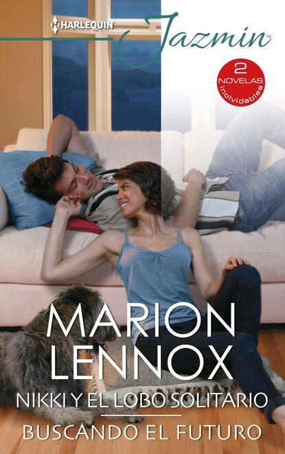 Marion Lennox Nikki y el lobo solitario - Buscando el futuro marion lennox boda con el príncipe