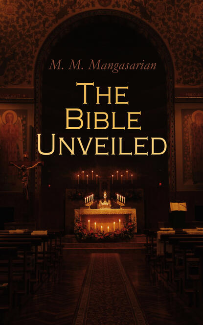 M. M. Mangasarian The Bible Unveiled недорого