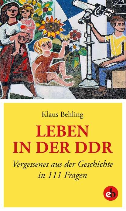 Фото - Klaus Behling Leben in der DDR klaus behling der letzte macht das licht aus