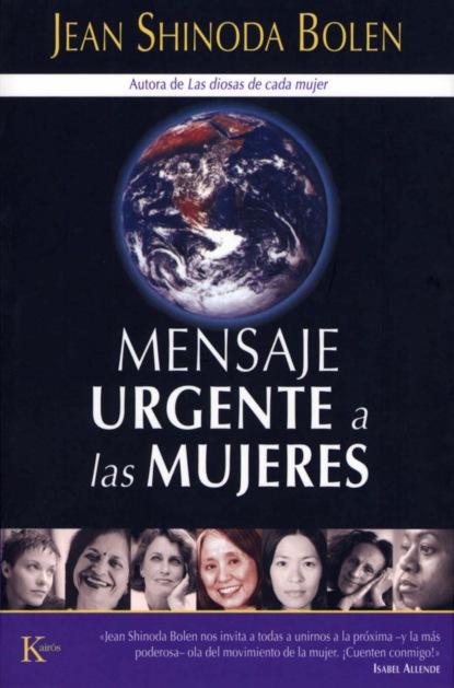 Jean Shinoda Bolen Mensaje urgente a las mujeres pierre choderlos de laclos la educación de las mujeres y otros ensayos