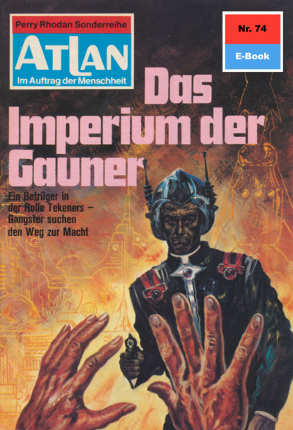 Atlan 74: Das Imperium der Gauner