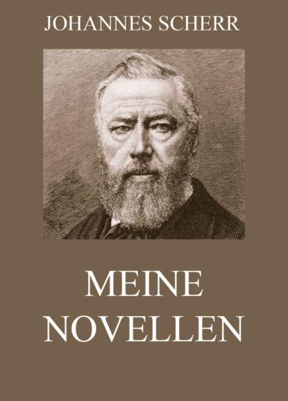 Johannes Scherr Meine Novellen johannes friedrich mattes bewusstseinskultur und gesundheit