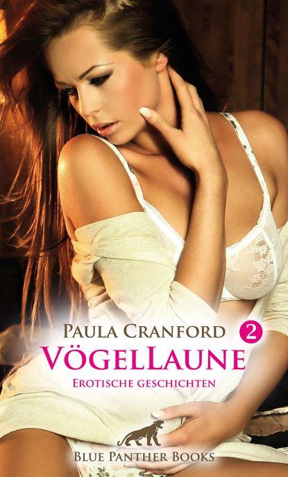 Paula Cranford VögelLaune 2 | 14 Erotische Geschichten rick chesler die suche nach atlantis