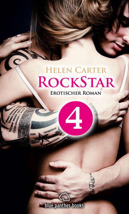 Helen Carter Rockstar | Band 1 | Teil 4 | Erotischer Roman недорого