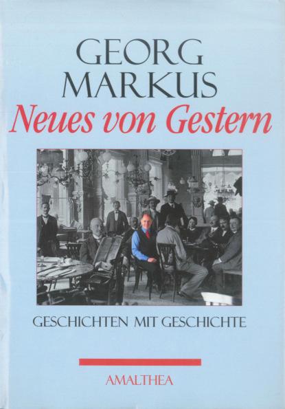 Georg Markus Neues von Gestern недорого