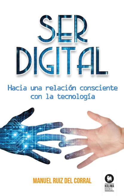 Manuel Ruiz del Corral Ser digital фото