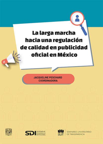 Фото - Raúl Trejo Delarbre La larga marcha hacia una regulación de calidad en publicidad oficial en México enrique maza la libertad de expresión en la iglesia