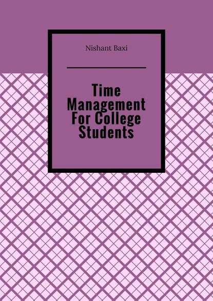 Фото - Nishant Baxi Time Management For College Students nishant baxi successful outsourcing for your business