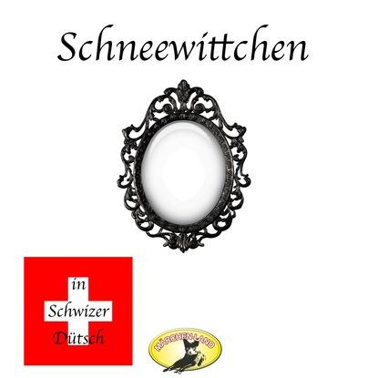 Gebrüder Grimm Märchen in Schwizer Dütsch, Schneewittchen недорого