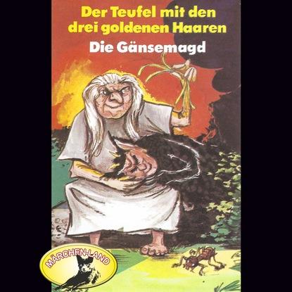 Фото - Ганс Христиан Андерсен Gebrüder Grimm, Der Teufel mit den drei goldenen Haaren / Die Gänsemagd susann teoman der teufel sieht rot