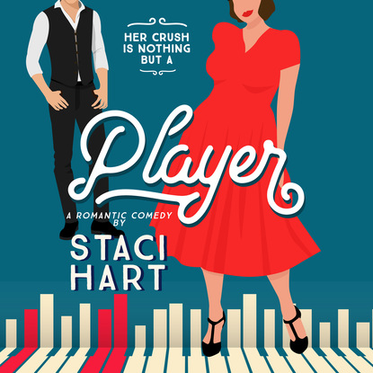 Staci Hart Player - Red Lipstick Coalition, Book 2 (Unabridged) josephine hart sin unabridged