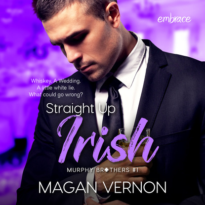 Magan Vernon Straight Up Irish - Murphy Brothers, Book 1 (Unabridged) that s not my badger