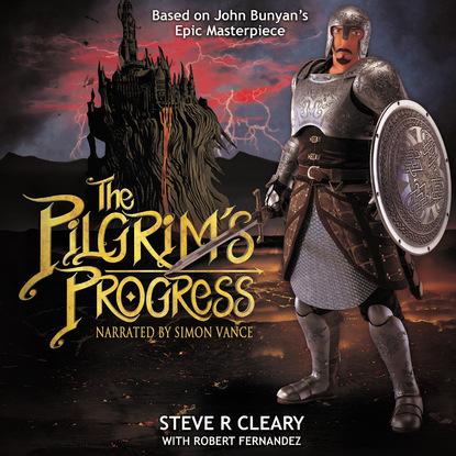 Фото - Steve R. Cleary The Pilgrim's Progress (Unabridged) steve r cleary the pilgrim s progress unabridged