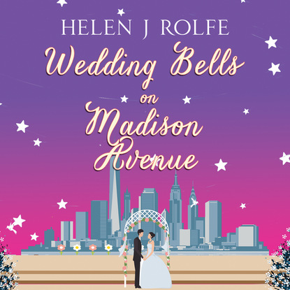 Helen J. Rolfe Holiday Bells on Madison Avenue - New York Ever After, Book 3 (Unabridged) helen j rolfe christmas miracles at the little log cabin new york ever after book 4 unabridged