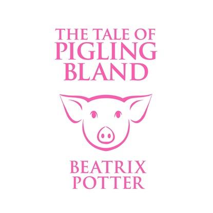 Beatrix Potter The Tale of Pigling Bland (Unabridged) недорого
