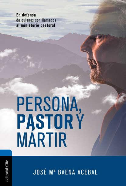 José María Baena Acebal Persona, pastor y mártir elena g de white el ministerio de las publicaciones
