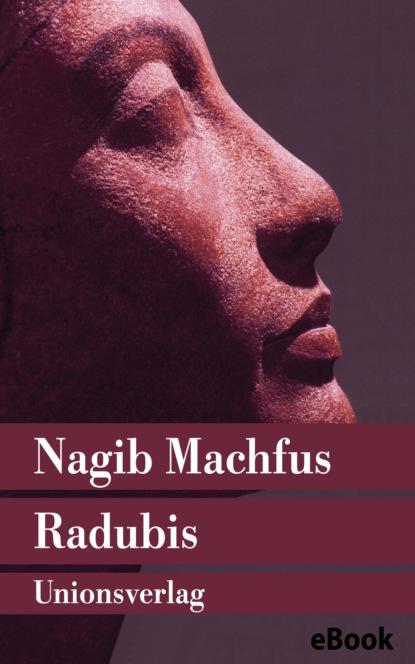 Nagib Machfus Radubis nagib machfus die reise des ibn fattuma