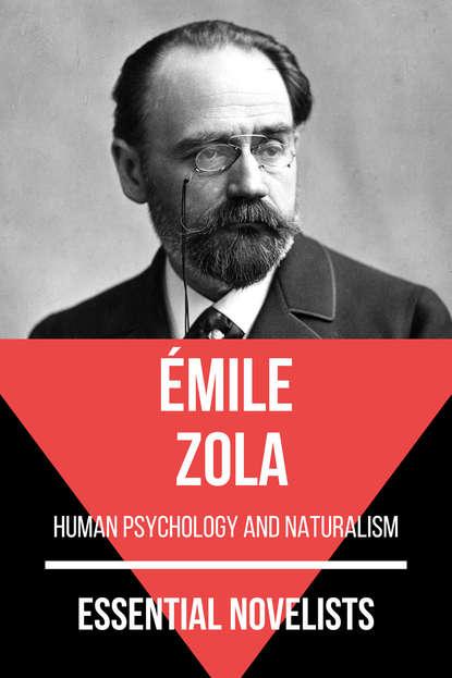 August Nemo Essential Novelists - Émile Zola august nemo masters of prose émile zola