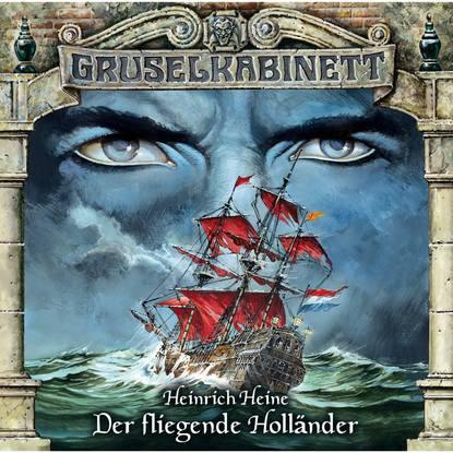 Heinrich Heine Gruselkabinett, Folge 22: Der fliegende Holländer tony rice haben fliegende fische flügel