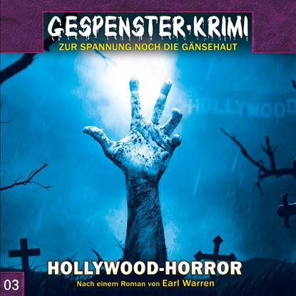 Фото - Markus Topf Gespenster-Krimi, Folge 3: Hollywood-Horror earl warren gespenster krimi folge 9 tempel der dämonen