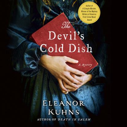 Eleanor Kuhns The Devil's Cold Dish - Will Rees 5 (Unabridged) недорого