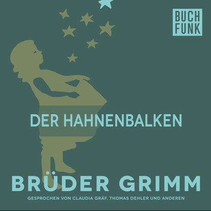 Brüder Grimm Der Hahnenbalken brüder grimm gottes speise