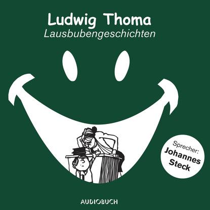 Фото - Ludwig Thoma Lausbubengeschichten (gekürzt) ludwig thoma der wittiber ein bauernroman