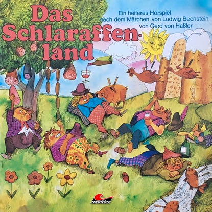 Ludwig Bechstein Gerd von Haßler, Das Schlaraffenland недорого