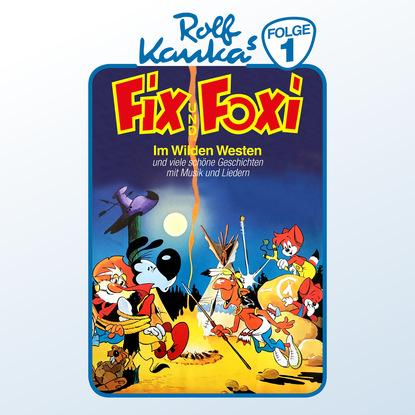 Rolf Kauka Fix und Foxi, Folge 1: Im Wilden Westen недорого