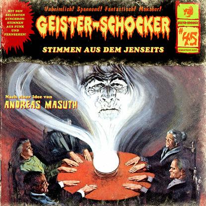 Фото - Andreas Masuth Geister-Schocker, Folge 45: Stimmen aus dem Jenseits markus winter geister schocker folge 22 das grauen aus dem eis