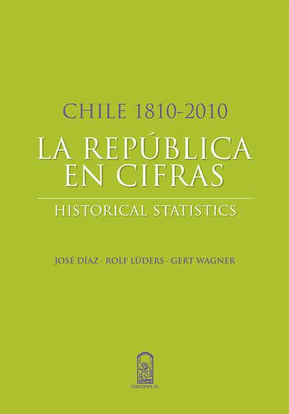 Jose Luis huertas Diaz Chile 1810-2010: La República en cifras недорого