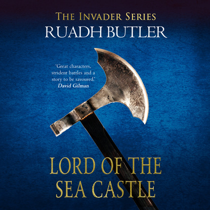 Edward Ruadh Butler Lord of the Sea Castle - Invader 2 (Unabridged) the viking invader