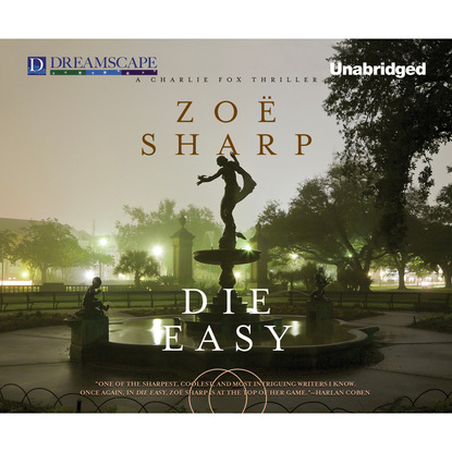 Фото - Zoe Sharp Die Easy - A Charlie Fox Thriller 10 (Unabridged) sean rayment tales from the special forces club