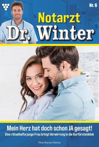 Nina Kayser-Darius Notarzt Dr. Winter 6 – Arztroman недорого