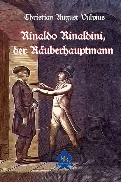 Rinaldo Rinaldini der Räuberhauptmann фото