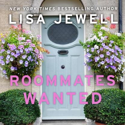 Лайза Джуэлл Roommates Wanted (Unabridged) toby alone
