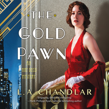 The Gold Pawn - An Art Deco Mystery, Book 2 (Unabridged) фото