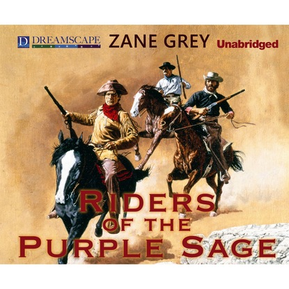 Zane Grey Riders of the Purple Sage - Riders of the Purple Sage 1 (Unabridged) kaitlyn patterson sage the diminished