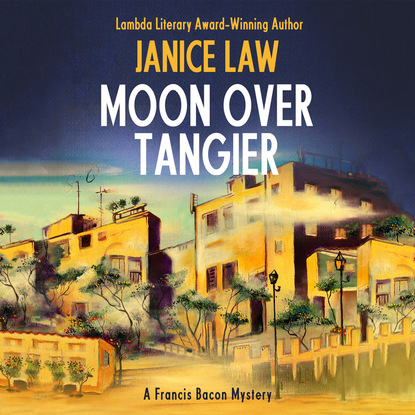 Janice Law Moon Over Tangier - A Francis Bacon Mystery 3 (Unabridged) francis bacon neues organon