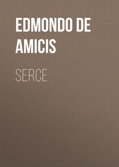 Фото - Edmondo de Amicis Serce amelie nothomb uderz się w serce