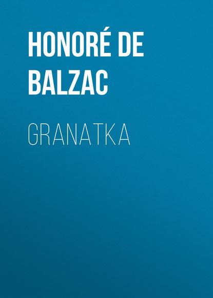 Оноре де Бальзак Granatka genowefa szrajer wykorzystanie potęgi run dla zdrowia miłości fortuny