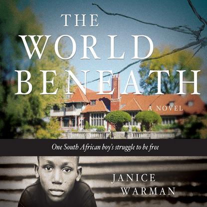 Janice Warman The World Beneath (Unabridged) рюкзак warman weiss 726 2015
