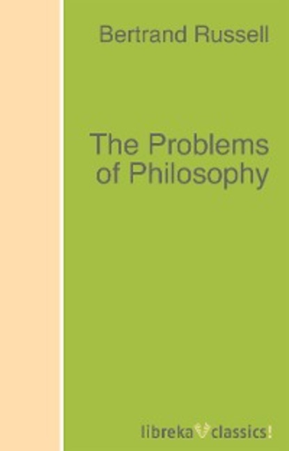 Bertrand Russell The Problems of Philosophy ten neglected classics of philosophy