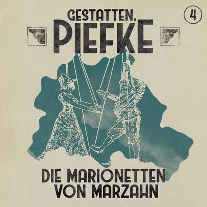 Фото - Markus Topf Gestatten, Piefke, Folge 4: Die Marionetten von Marzahn rona walter midnight sin folge 2 die unendlichkeit der miss winter extended version