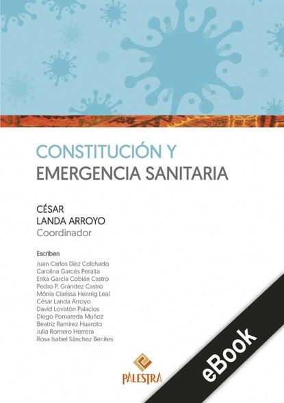 César Landa Constitución y emergencia sanitaria justo sierra discurso inaugural de la universidad nacional